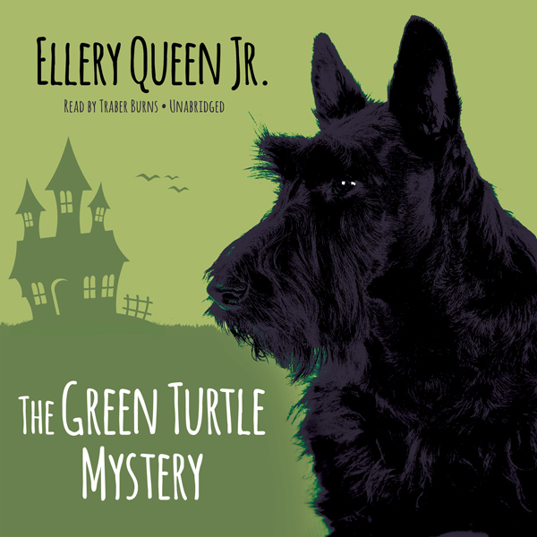The Green Turtle Mystery: The Ellery Queen Jr. Mysteries, Book 3 , Hörbuch, Digital, 1, 306min