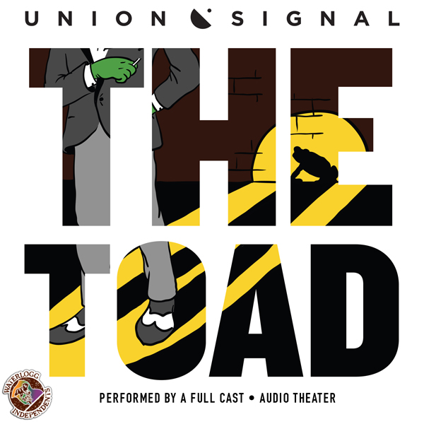 The Toad: The Union Signal Radio Theater, Hörbu...