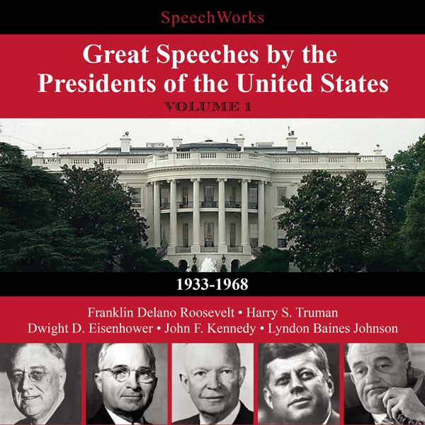 Great Speeches by the Presidents of the United ...