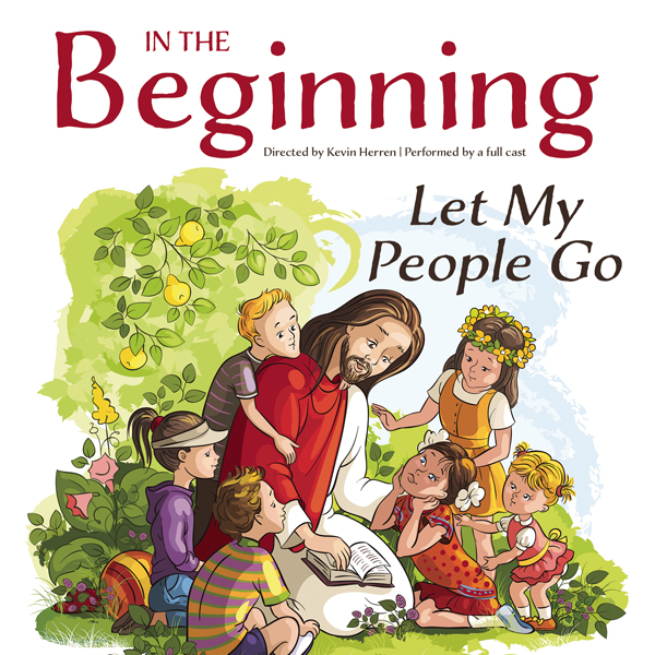 In the Beginning: Let My People Go, Hörbuch, Di...