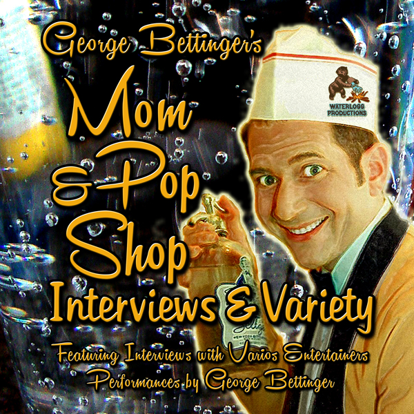 George Bettinger's Mom & Pop Shop Interviews & ...