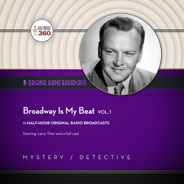 Broadway Is My Beat, Vol. 1: The Classic Radio Collection, Hörbuch, Digital, 1, 354min