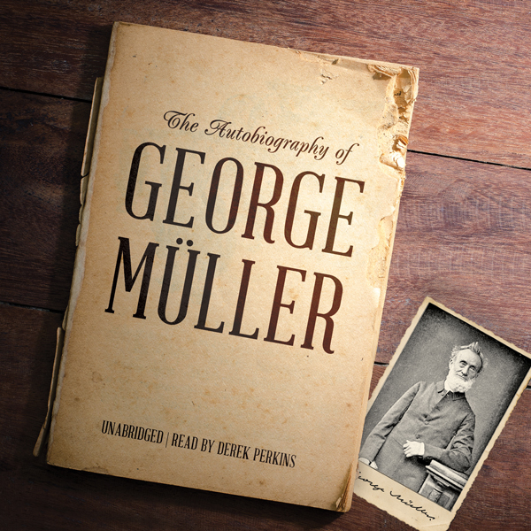 The Autobiography of George Müller , Hörbuch, D...