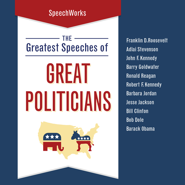 The Greatest Speeches of Great Politicians, Hör...