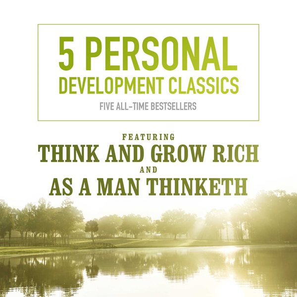 5 Personal Development Classics: Five All-Time ...