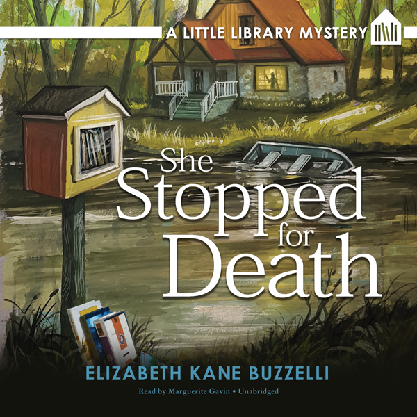 She Stopped for Death: A Little Library Mystery...