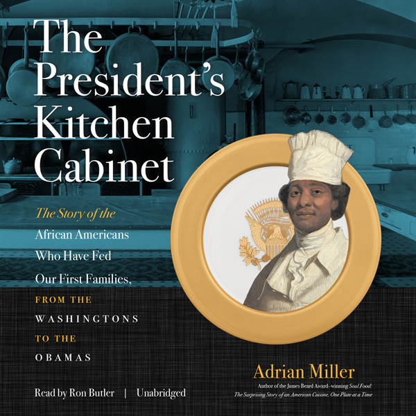 The President's Kitchen Cabinet: The Story of t...