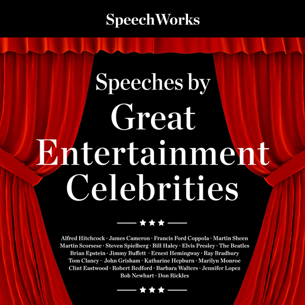 Speeches by Great Entertainment Celebrities , Hörbuch, Digital, 1, 448min