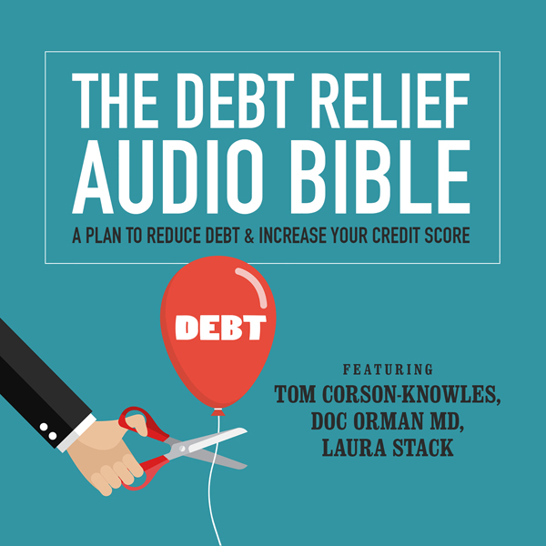 The Debt Relief Bible: A Plan to Reduce Debt & ...
