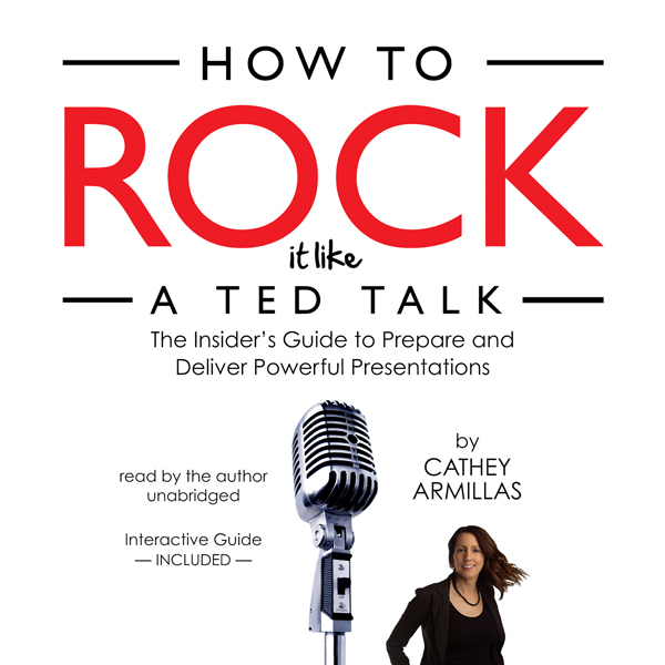 How to Rock It Like a TED Talk: The Insider's G...