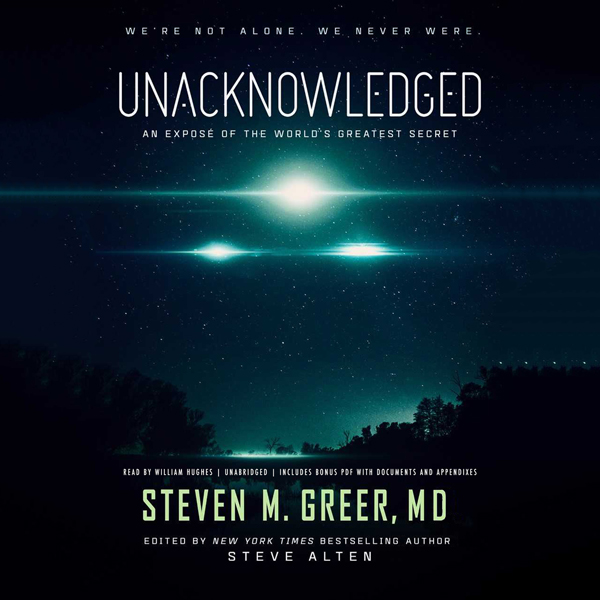 Unacknowledged: An Exposé of the World's Greate...