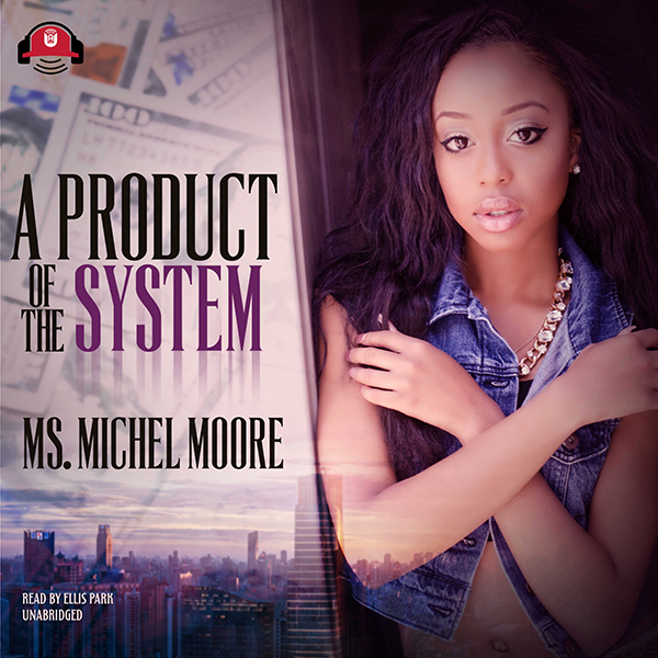 A Product of the System: The Out for Self Serie...