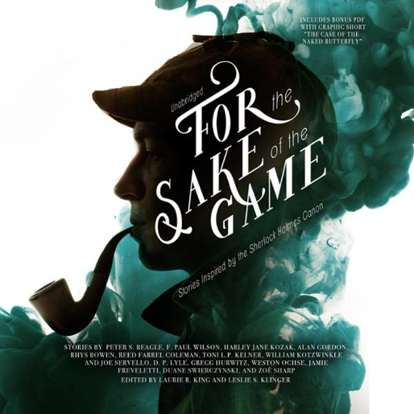 For the Sake of the Game: Stories Inspired by the Sherlock Holmes Canon , Hörbuch, Digital, 1, 573min