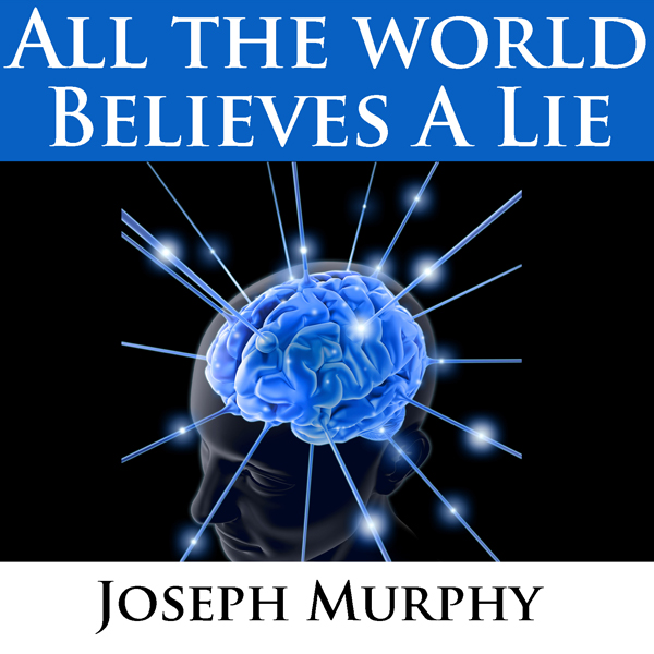 All the World Believes a Lie, Hörbuch, Digital,...