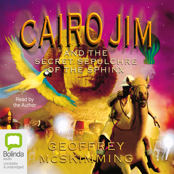 Cairo Jim and the Secret Sepulchre of the Sphin...