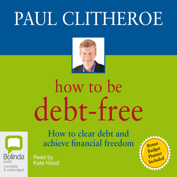 How to Be Debt-Free , Hörbuch, Digital, 1, 91min