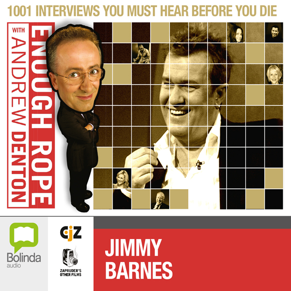 Enough Rope with Andrew Denton: Jimmy Barnes, Hörbuch, Digital, 1, 23min