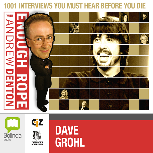 Enough Rope with Andrew Denton: Dave Grohl, Hörbuch, Digital, 1, 21min