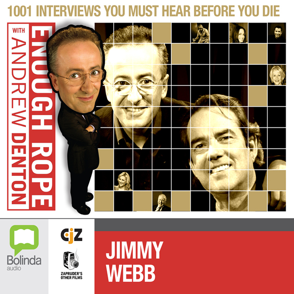 Enough Rope with Andrew Denton: Jimmy Webb, Hörbuch, Digital, 1, 21min
