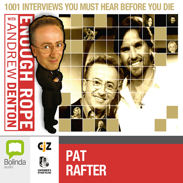 Enough Rope with Andrew Denton: Pat Rafter, Hörbuch, Digital, 1, 24min