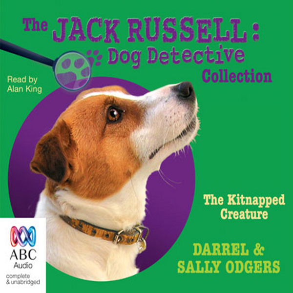 The Kitnapped Creature: Jack Russell: Dog Detec...