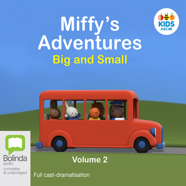 Miffy´s Adventures Big and Small: Volume Two , ...