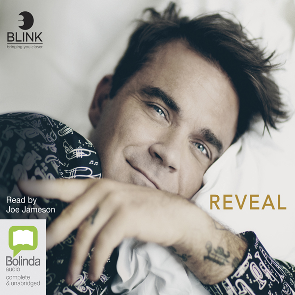 Reveal: Robbie Williams (Unabridged)