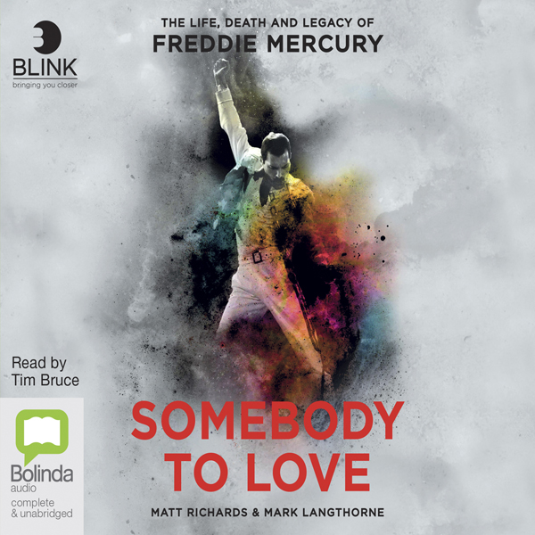 Somebody to Love: The Life, Death and Legacy of...