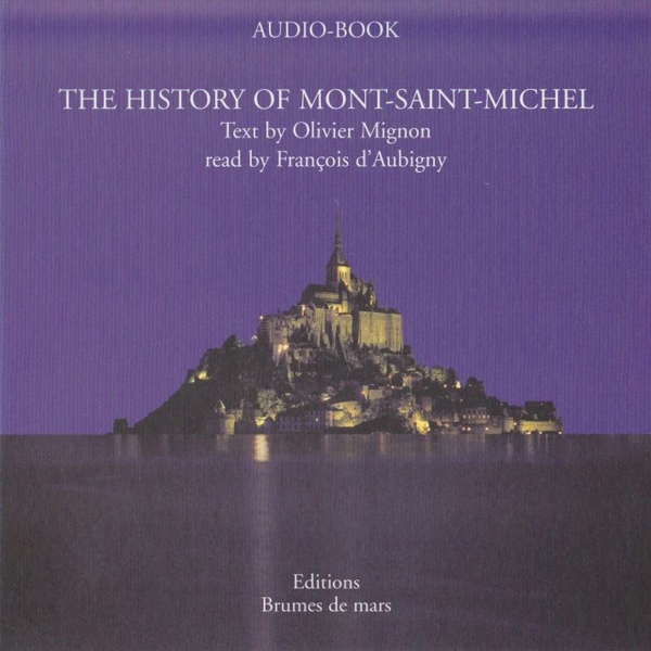 The History of Mont-Saint-Michel, Hörbuch, Digi...