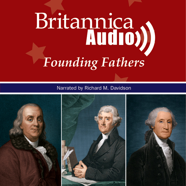 Founding Fathers: Architects of a Nation , Hörb...