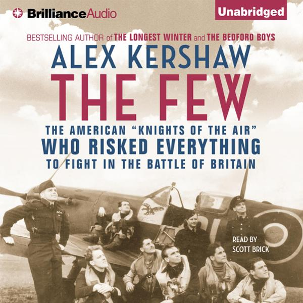The Few: The American ´´Knights of the Air´´ Wh...