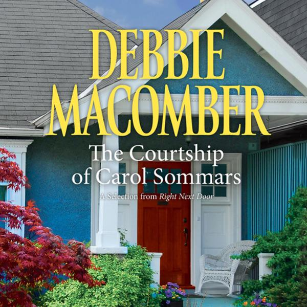 Courtship of Carol Sommars: A Selection from Ri...