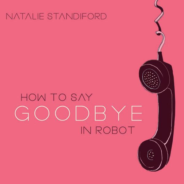How to Say Goodbye in Robot , Hörbuch, Digital,...