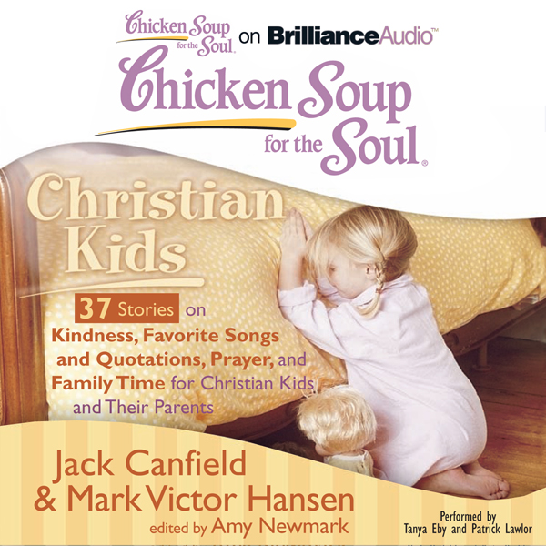 Chicken Soup for the Soul: Christian Kids - 37 ...