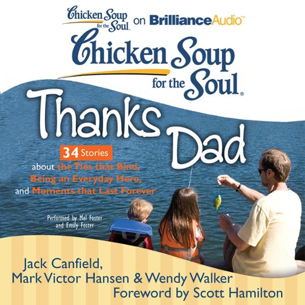 Chicken Soup for the Soul: Thanks Dad - 34 Stor...