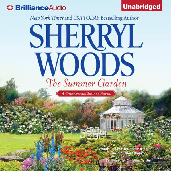 The Summer Garden: Chesapeake Shores, Book 9 , ...