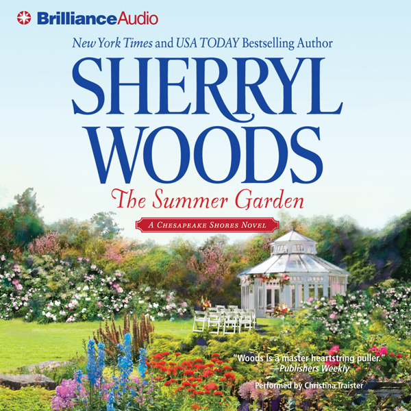 The Summer Garden: Chesapeake Shores, Book 9, H...