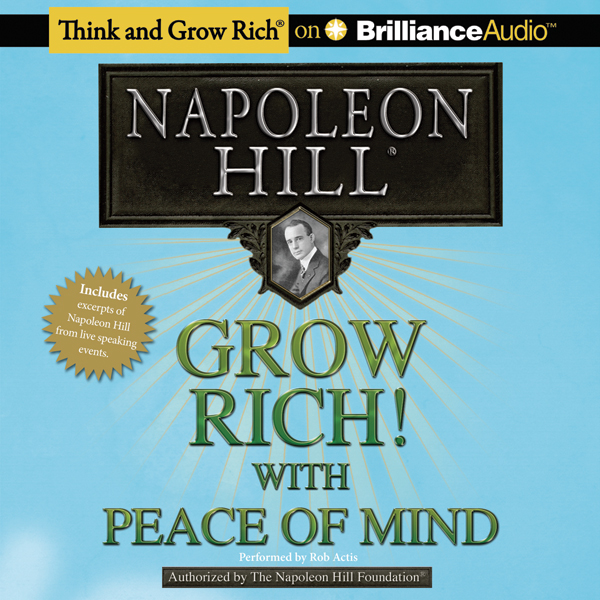 Grow Rich!: With Peace of Mind, Hörbuch, Digita...