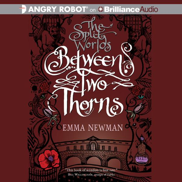 Between Two Thorns: The Split Worlds Series, Book 1 , Hörbuch, Digital, 1, 719min
