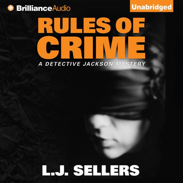 Rules of Crime: A Detective Jackson Mystery, Bo...