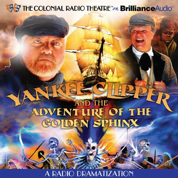 Yankee Clipper and the Adventure of the Golden ...