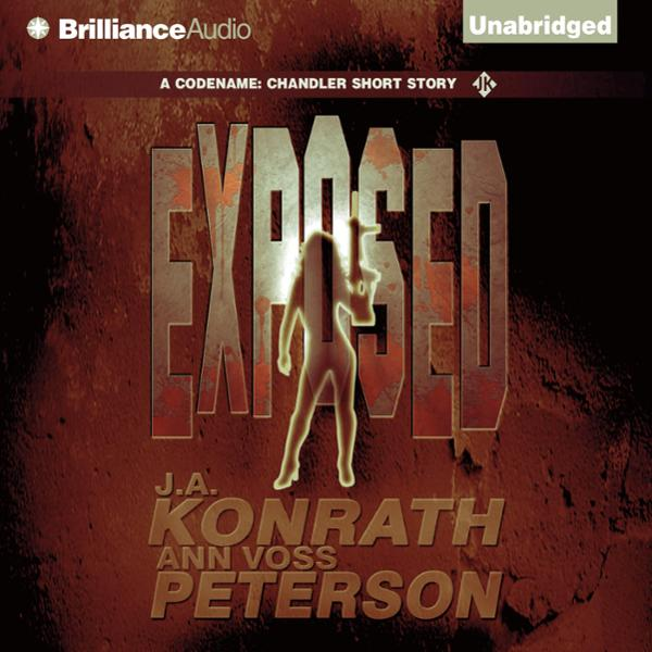 Exposed: A Chandler Thriller, Book 2 , Hörbuch, Digital, 1, 237min
