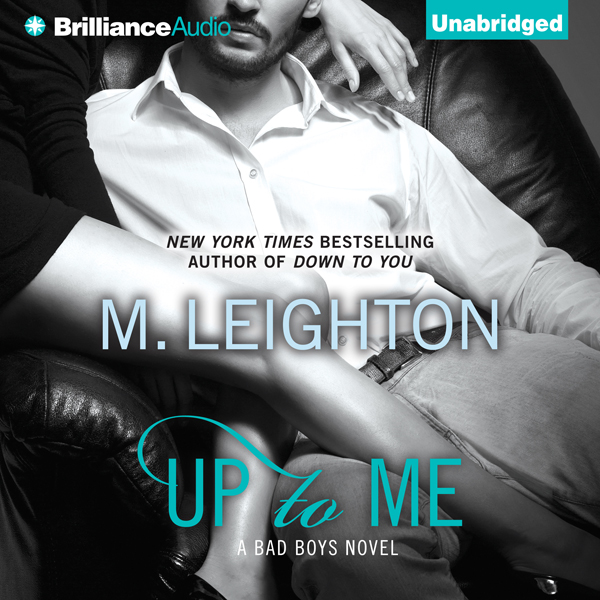 Up to Me: The Bad Boys, Book 2 , Hörbuch, Digit...