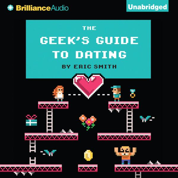 Geek´s Guide to Dating, Hörbuch, Digital, 1, 30...