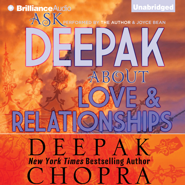 Ask Deepak About Love & Relationships , Hörbuch...