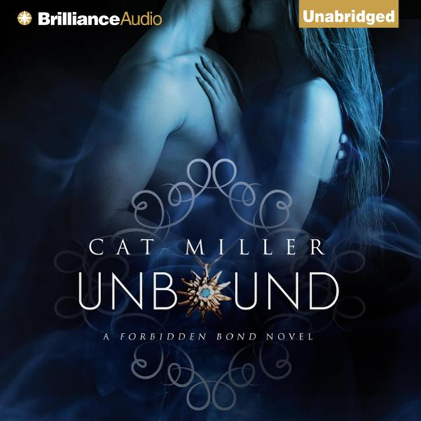 Unbound: The Forbidden Bond, Book 1 , Hörbuch, Digital, 1, 918min