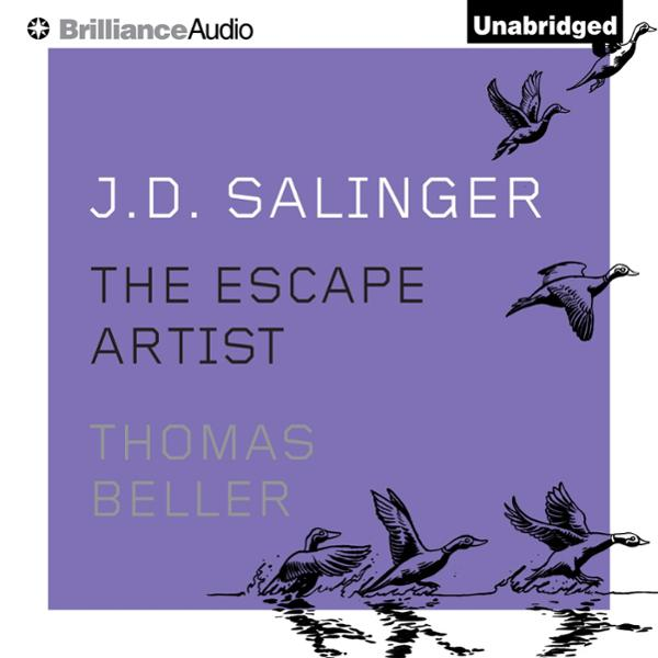 J. D. Salinger: The Escape Artist , Hörbuch, Di...