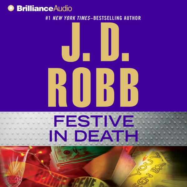 Festive in Death: In Death, Book 39, Hörbuch, D...