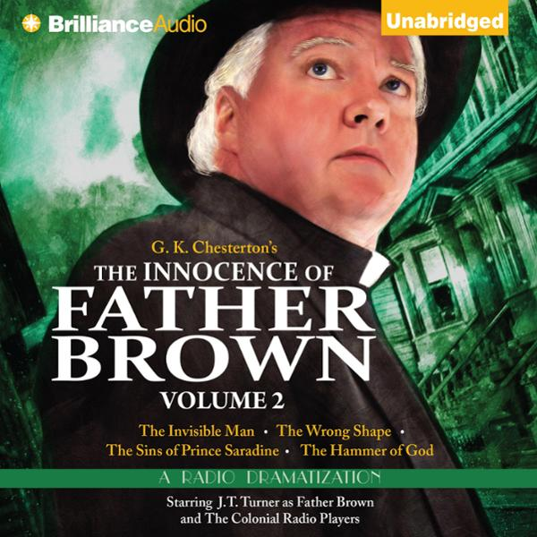 The Innocence of Father Brown, Volume 2: A Radi...
