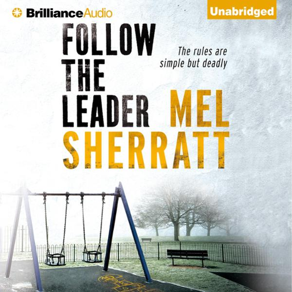 Follow the Leader: The DS Allie Shenton Trilogy...